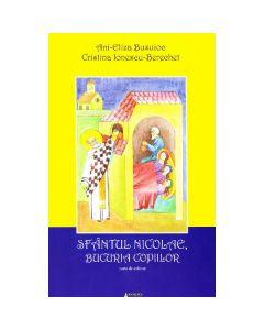 Sfantul Nicolae, Bucuria copiilor - Ani-Eliza Busuioc, Cristina Ionescu-Berechet