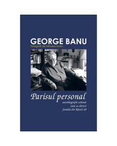 Set Parisul personal (3 carti) - George Banu