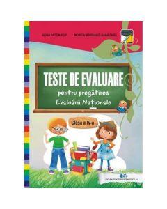Teste de evaluare pentru pregatirea Evaluarii nationale - Clasa a 4-a - Alina Anton-Pop, Monica Margarit-Baraitaru