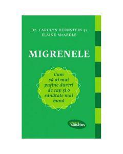 Migrenele - Carolyn Bernstein, Elaine Mcardle