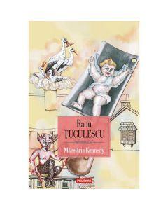 Macelaria Kennedy - Radu Tuculescu