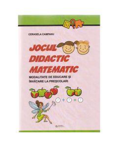 Jocul didactic matematic - Cerasela Campanu