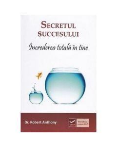 Secretul succesului - Robert Anthony