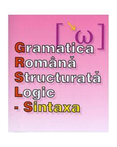 Gramatica romana structurata logic: Sintaxa - O.G. Popa