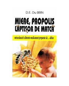 Miere, propolis, laptisor de matca - D.E. Du Brin