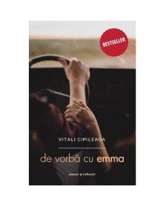 De vorba cu Emma ed.3 - Vitali Cipileaga