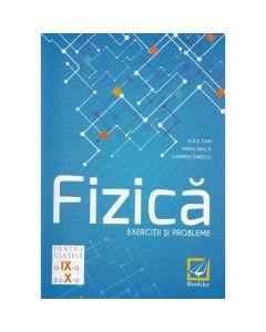 Fizica - Clasele 9-10 - Exercitii si probleme - Alice Stan, Maria Dinica, Luminita Dinescu