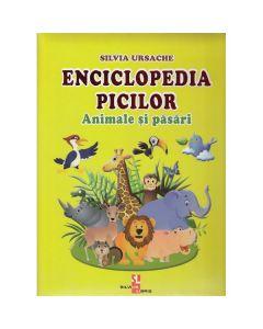 Enciclopedia picilor: Animale si pasari - Silvia Ursache