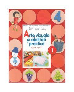 Arte vizuale si abilitati practice Clasa 4 Caiet Sem.1 + CD - Cristina Rizea, Daniela Stoicescu
