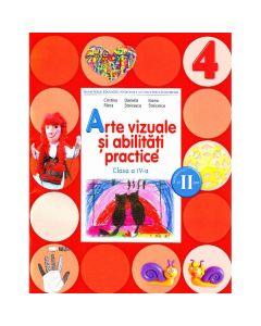 Arte vizuale si abilitati practice Clasa 4 Caiet Sem. 2 + CD - Cristina Rizea, Daniela Stoicescu