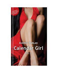Calendar Girl Vol.2 - Audrey Carlan
