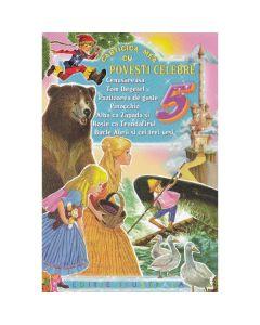 Carticica mea cu Povesti celebre 5: Cenusareasa, Tom Degetel....