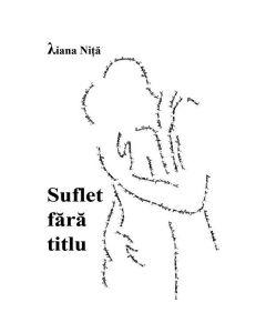 Suflet fara titlu - Liana Nita
