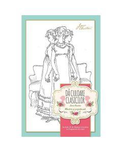 Da culoare clasicilor: Mandrie si prejudecata (Jane Austen)