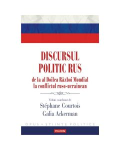 Discursul politic rus - Stephane Courtois, Galia Ackerman