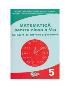 Matematica Clasa 5 - Culegere de exercitii si probleme - Mihai Zaharia, Dragos Dinculescu