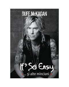 It's So Easy... si alte minciuni - Duff McKagan