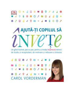 Ajuta-ti copilului sa invete - Carol Vorderman