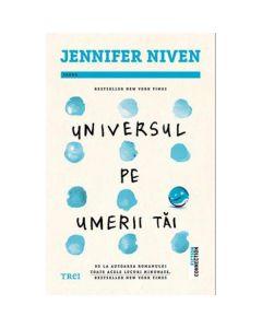 Universul pe umerii tai - Jennifer Niven