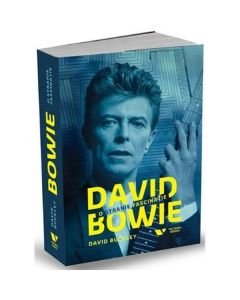 David Bowie, O stranie fascinatie - David Buckley