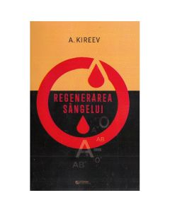 Regenerarea sangelui - A. Kireev