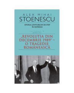 Istoria loviturilor de stat. Vol. 4 ( Partea 2 ) Ed. 3 - Alex Mihai Stoenescu