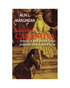 Giacomo Casanova - Alin L. Marginean