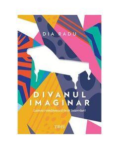 Divanul imaginar - Dia Radu