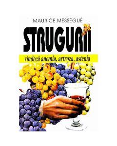 Strugurii - Maurice Messegue