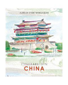 Itinerarii din China - Aurelia Stoie Marginean