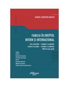 Familia in dreptul intern si international - Daniel Dumitru Bratu
