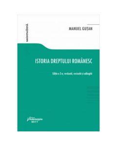 Istoria dreptului romanesc Ed.3 - Manuel Gutan