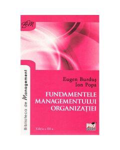 Fundamentele managementului organizatiei ed.3 - Eugen Burdus, Ion Popa