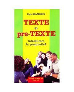 Texte si pre-texte - Olga Balanescu