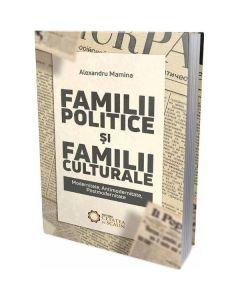 Familii politice si familii culturale - Alexandru Mamina