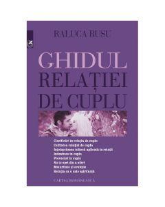 Ghidul relatiei de cuplu - Raluca Rusu