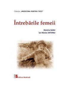 Intrebarile femeii - Dimitrie Nanu, Ion Marian Antoniu