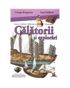 Calatorii si explorari - Giorgio Bergamino, Gaia Giuffredi