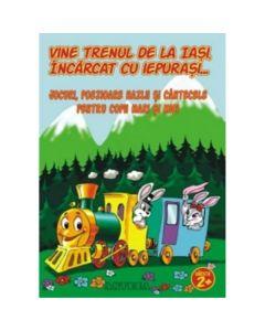 Vine trenul de la Iasi, incarcat cu iepurasi -Jocuri, poezioare hazlii si cantecele pentru copii