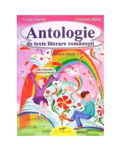 Antologie de texte literare romanesti Clasele I-II - Niculina Ilarion, Constanta Balan