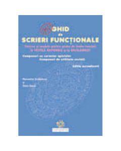 Ghid de scrieri functionale - Florentina Serbanescu, Zoita Geaca