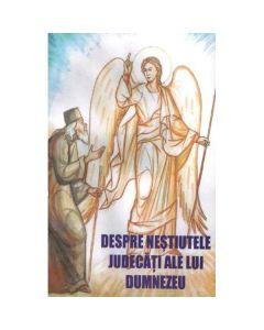 Despre nestiutele judecati ale lui Dumnezeu - Cleopa Ilie