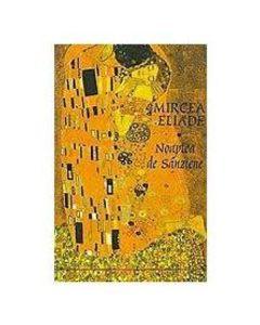 Noaptea de Sanziene I+II - Mircea Eliade