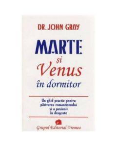 Marte si Venus in dormitor - John Gray