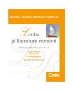 Manual romana Clasa 12  - Eugen Simion, Florina Rogalski, Daniel Cristea-Enache