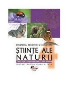 Manual stiinte ale naturii manual pentru clasa 4 - Tudora Pitila, Cleopatra Mihailescu, Ioana Ghimbas
