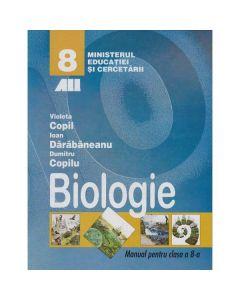 Biologie - Clasa 8 - Biologie - Manual - Violeta Copil, Ioan Darabaneanu
