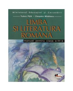 Manual romana clasa 3 - Tudora Pitila, Cleopatra Mihailescu