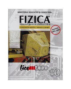Manual fizica clasa 10 - Constantin Mantea, Mihaela Garabet