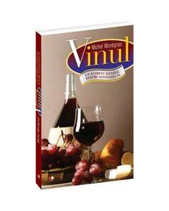 Vinul, un aliment esential pentru sanatatea ta - Michel Montignac